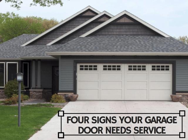 Four Signs Your Garage Door Needs Service